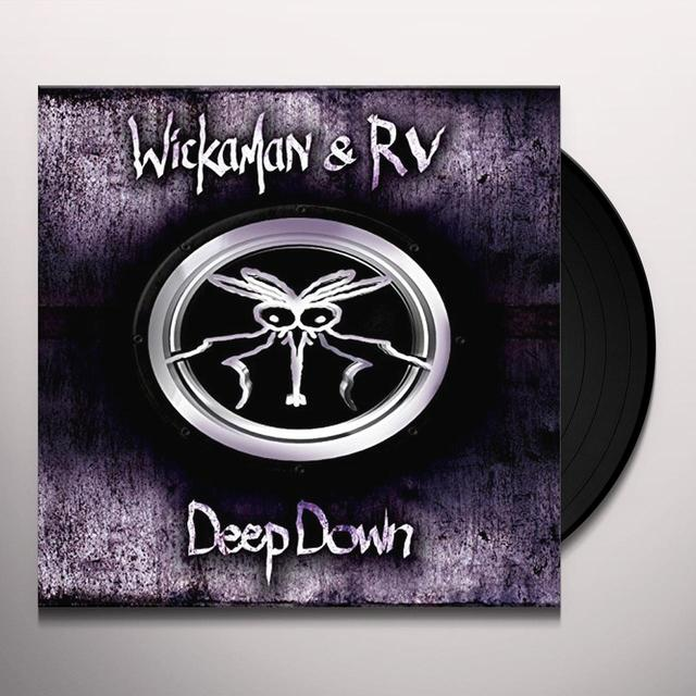 Wickaman.Wickaman & Rv DEEP DOWN Vinyl Record