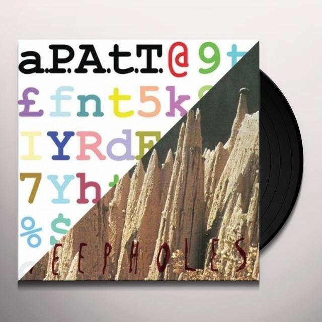 Peepholes. Apatt SPLIT 12 INCH SERIES Vinyl Record - UK Import
