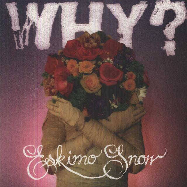 Why ESKIMO SNOW Vinyl Record - UK Import