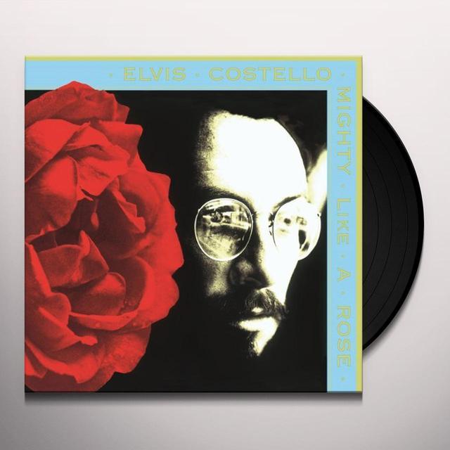 Elvis Costello MIGHTY LIKE A ROSE Vinyl Record - 180 Gram Pressing