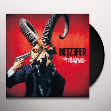 Betzefer DEVIL WENT DOWN TO THE HOLY LAND Vinyl Record
