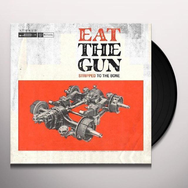 Eat The Gun STRIPPED TO THE BONE Vinyl Record