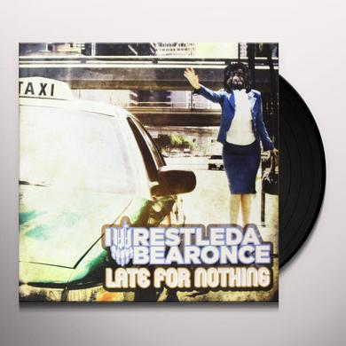 Iwrestledabearonce LATE FOR NOTHING Vinyl Record