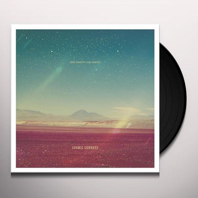 Cosmic Cowboys ZERO GRAVITY LOVE REMIXES Vinyl Record - w/CD