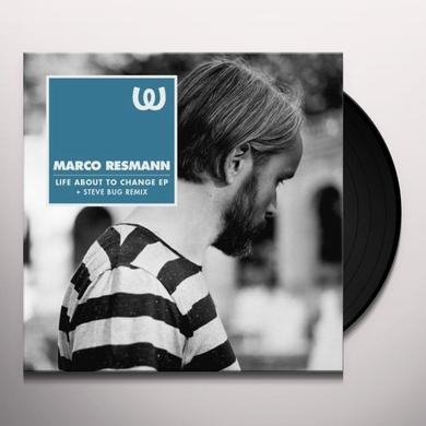 Marco Resmann LIFE ABOUT TO CHANGE (EP) Vinyl Record