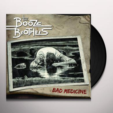 Booze Brothers BAD MEDICINE Vinyl Record