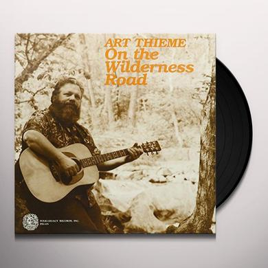 Art Thieme ON THE WILDERNESS ROAD Vinyl Record