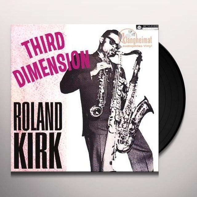 Roland Kirk THIRD DIMENSION Vinyl Record - 180 Gram Pressing