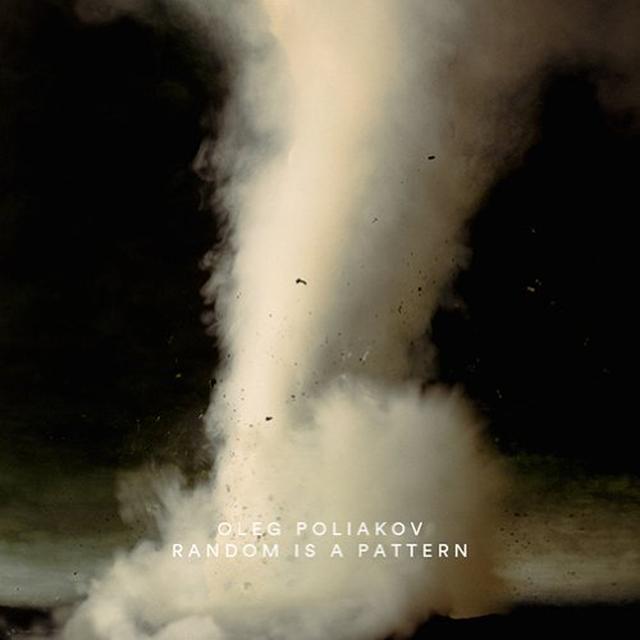 Oleg Poliakov RANDOM IS A PATTERN Vinyl Record