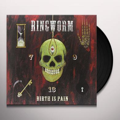 Ringworm BIRTH IS PAIN Vinyl Record
