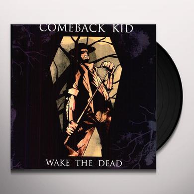 Comeback Kid WAKE THE DEAD Vinyl Record