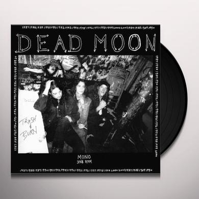 Dead Moon TRASH & BURN Vinyl Record