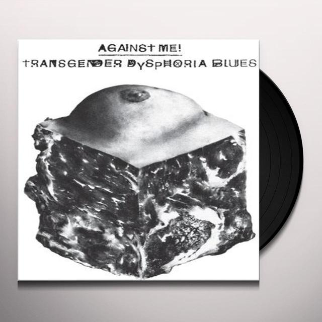 Against Me TRANSGENDER DYSPHORIA BLUES Vinyl Record