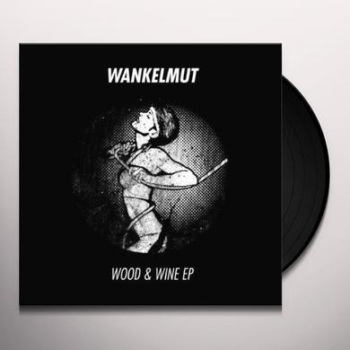 Wankelmut WOOD & WINE (EP) Vinyl Record