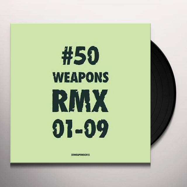 50 WEAPONS RMX 01-09 / VARIOUS Vinyl Record