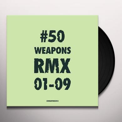 50 WEAPONS RMX 01-09 / VARIOUS Vinyl Record