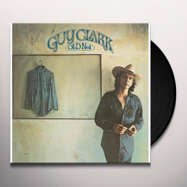 Guy Clark OLD NO. 1 Vinyl Record - 180 Gram Pressing
