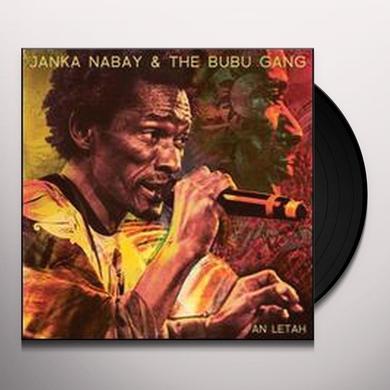 Janka Nabay & The Bubu Gang AN LETAH Vinyl Record