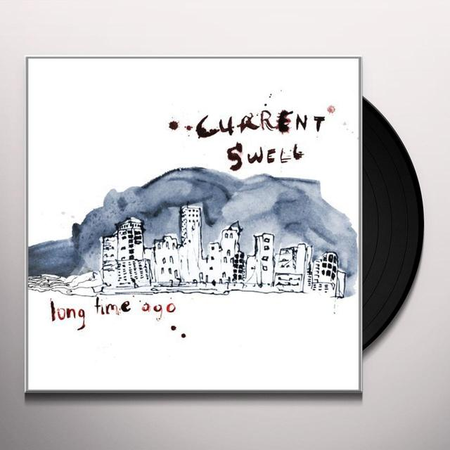 Current Swell LONG TIME AGO (VINYL) (CAN)