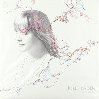Julie Fader OUTSIDE IN (WHITE VINYL) Vinyl Record