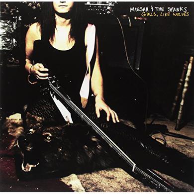 Meisha & The Spanks GIRLS LIKE WOLVES Vinyl Record