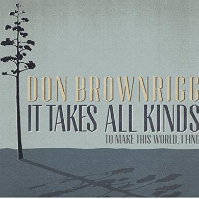 Don Brownrigg IT TAKES ALL KINDS Vinyl Record
