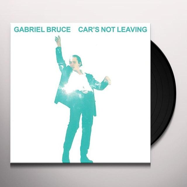 Gabriel Bruce CARS NOT LEAVING Vinyl Record - UK Import
