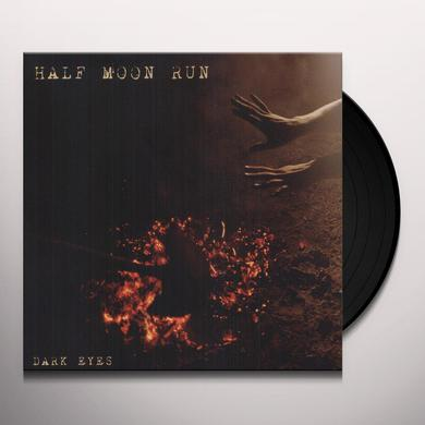 Half Moon Run DARK EYES (CAN) (Vinyl)
