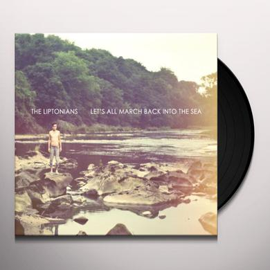 Liptonians LET'S ALL MARCH BACK INTO THE SEA Vinyl Record
