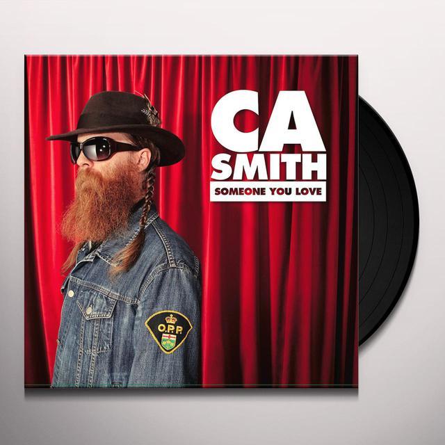 C.A. Smith SOMEONE YOU LOVE Vinyl Record