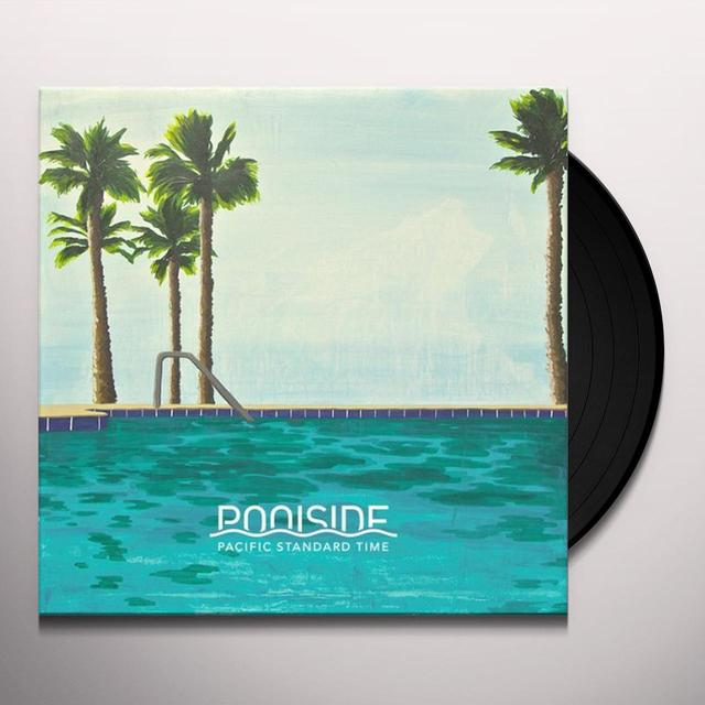 Poolside PACIFIC STANDARD TIME Vinyl Record - UK Release