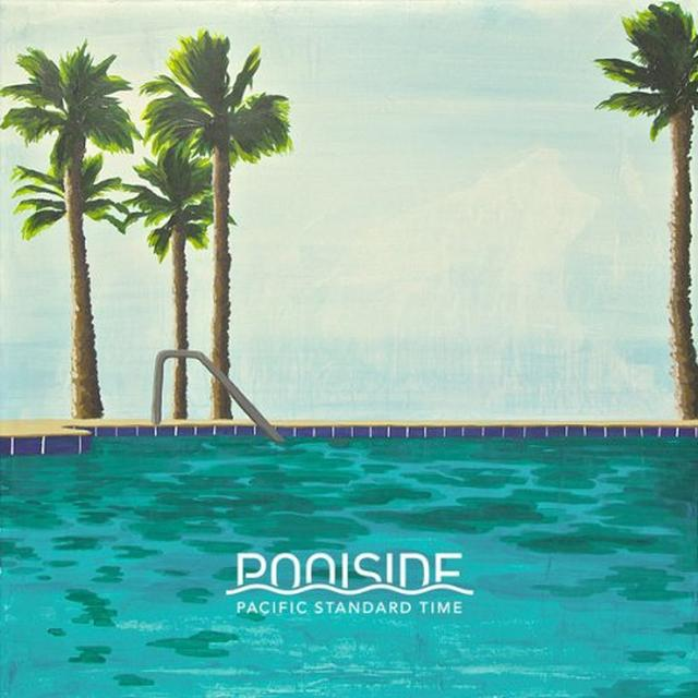 Poolside PACIFIC STANDARD TIME Vinyl Record - UK Import