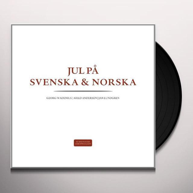 Wadenius/Andersen/Lundgren JUL PA NORSKA/JUL PA SVENSKA (GER) Vinyl Record