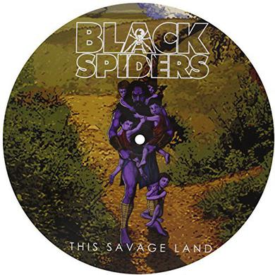 Black Spiders THIS SAVAGE LAND Vinyl Record