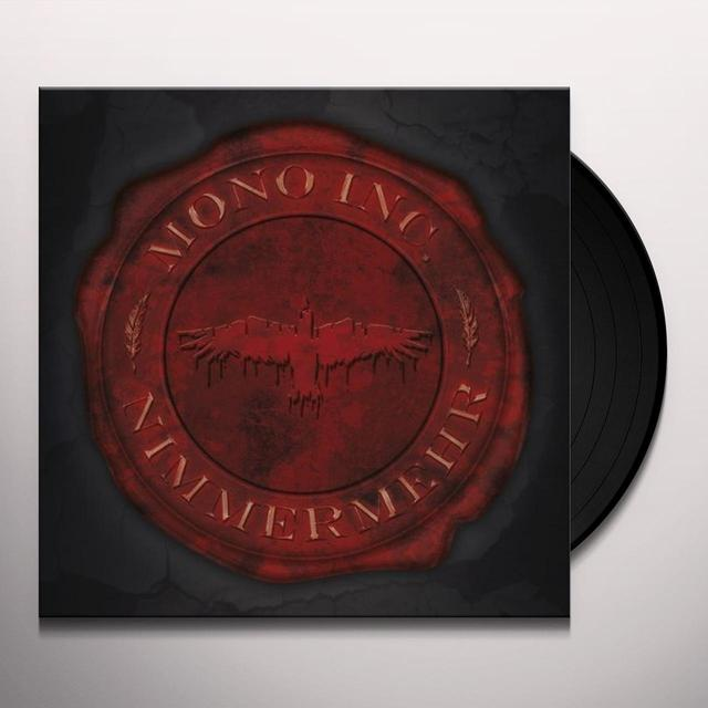 Mono Inc. NIMMERMEHR (GER) Vinyl Record