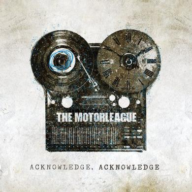Motorleague ACKNOWLEDGE ACKNOWLEDGE Vinyl Record