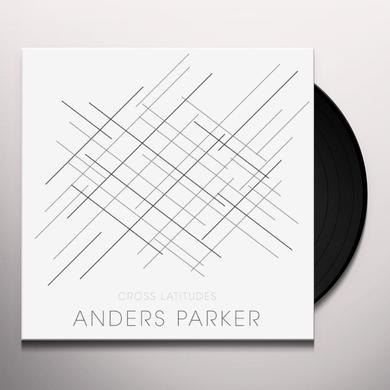 Andrers Parker CROSS LATITUDES Vinyl Record - UK Import