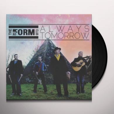 Reform Club ALWAYS TOMORROW Vinyl Record - UK Import