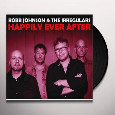 Robb Johnson & The Irregulars HAPPILY EVER AFTER Vinyl Record - UK Import