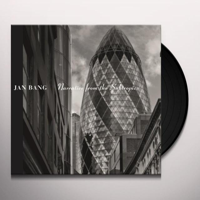 Jan Bang NARRATIVE FROM THE SUBTROPICS Vinyl Record - 180 Gram Pressing, UK Import