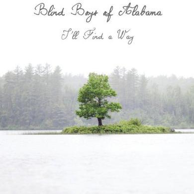 Blind Boys Of Alabama I'LL FIND A WAY Vinyl Record