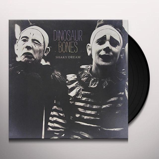 Dinosaur Bones SHAKY DREAM (180 GRAM VINYL) Vinyl Record