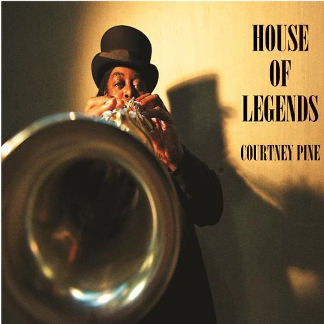 Courtney Pine HOUSE OF LEGENDS Vinyl Record