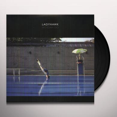 Ladyhawk NO CAN DO Vinyl Record - Canada Import