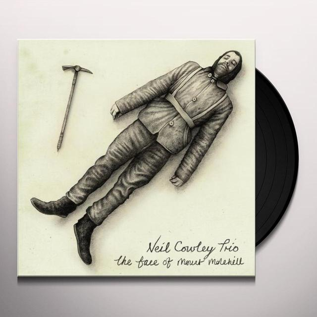Neil Trio Cowley FACE OF MOUNT MOLEHILL Vinyl Record - UK Release