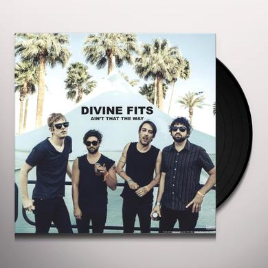Divine Fits AIN'T THAT THE WAY/CHAINED TO LOVE Vinyl Record - Canada Import
