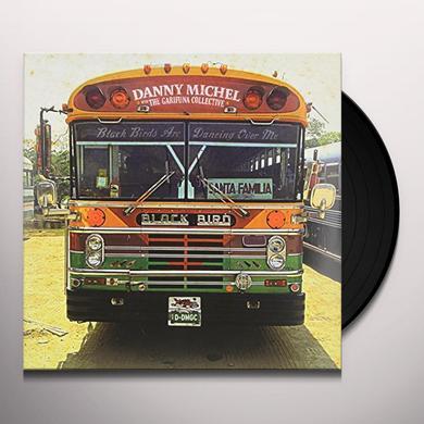Danny Michel BLACK BIRDS ARE DANCING OVER ME Vinyl Record - Canada Import