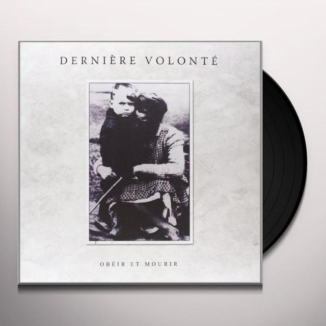Derniere Volonte OBEIR ET MOURIR Vinyl Record - Holland Import