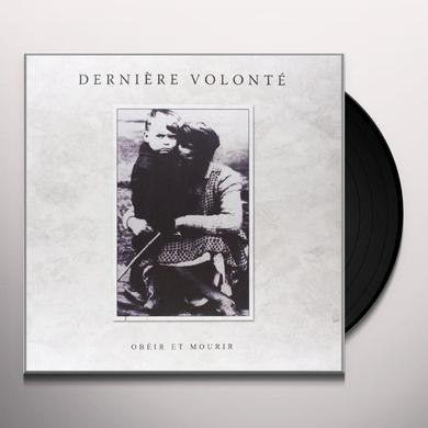 Derniere Volonte OBEIR ET MOURIR Vinyl Record