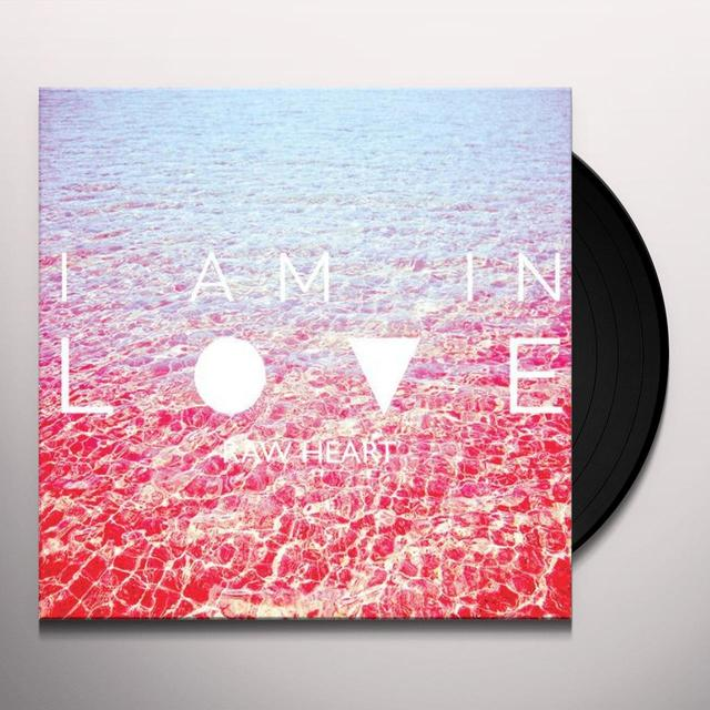 I Am In Love RAW HEART Vinyl Record